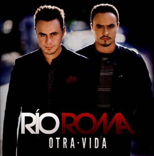 Rio Roma - Otra Vida
